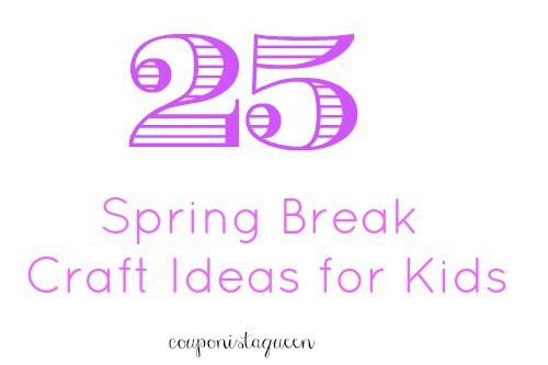 25 Spring Break Craft Ideas for Kids