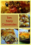 Ten Tasty Casserole Recipes to Try