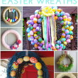15 Gorgeous DIY Easter Wreaths