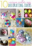 10 Unique Easter Egg Decorating Ideas