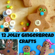 12 Jolly Gingerbread Crafts